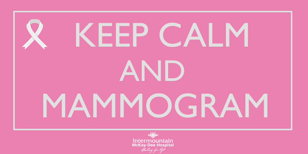 Keep Calm and Mammogram